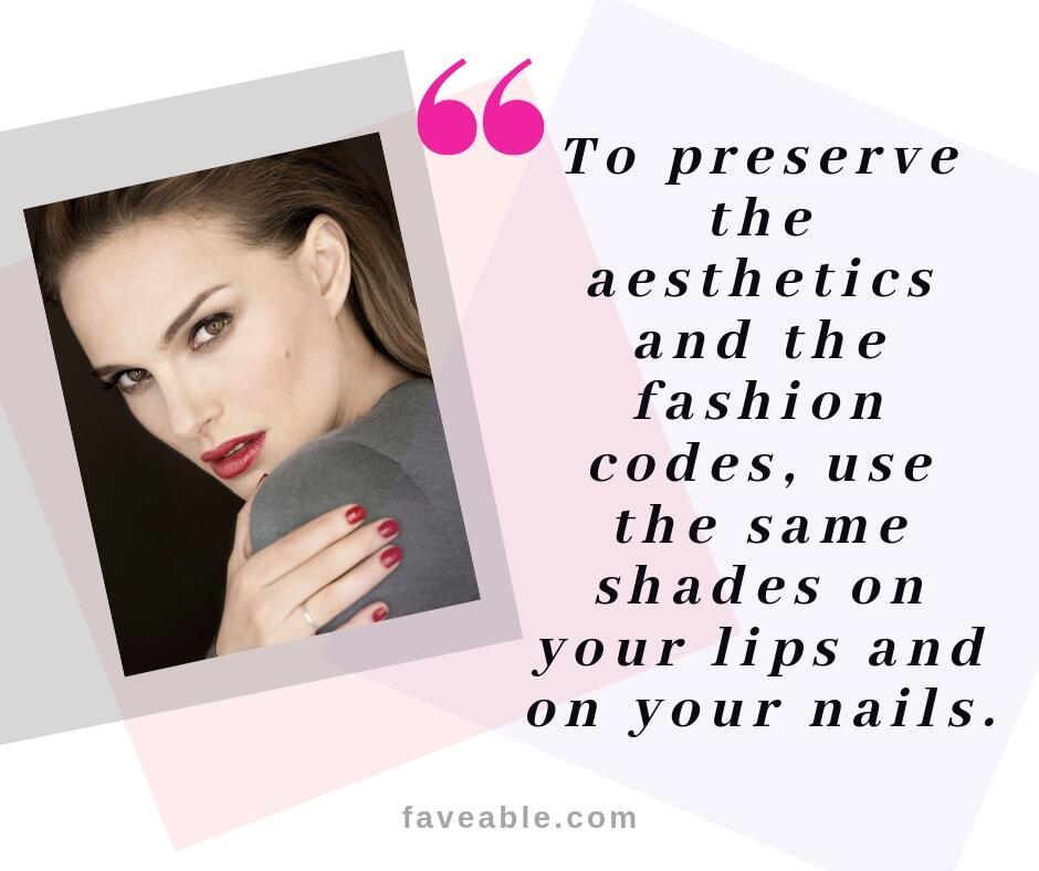 """""""Use same shade on lips and nails"""""""